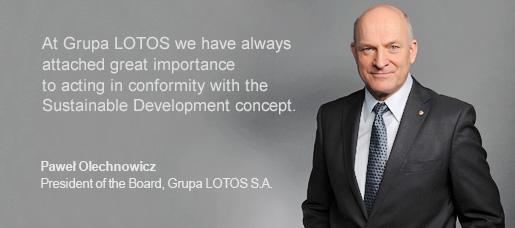 W Grupie LOTOS zawsze przywiązywaliśmy ogromną wagę do działania zgodnie z ideą zrównoważonego rozwoju.