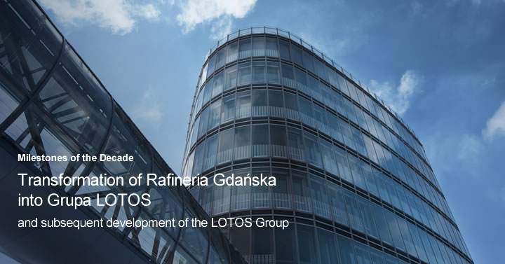 Transformation of Rafineria Gdańska into Grupa LOTOS