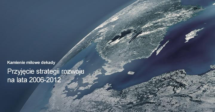 Przyjęcie strategii rozwoju na lata 2006-2012