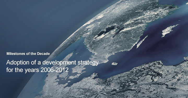 Adoption of a development strategy for the years 2006–2012